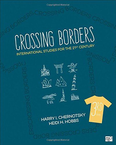 Crossing Borders: International Studies for the 21st Century  2018 9781506346922 Front Cover