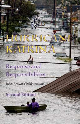 Hurricane Katrina Response and Responsibilities 2nd 9781556437922 Front Cover