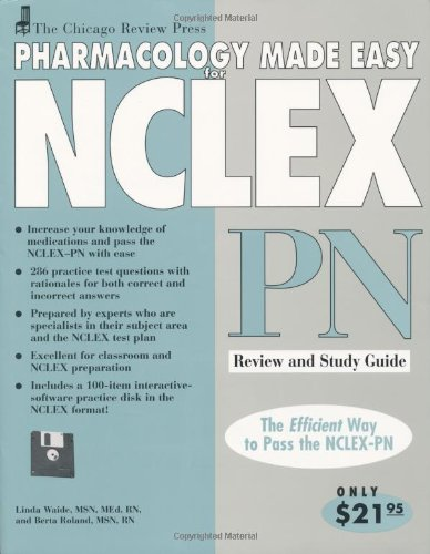 Chicago Review Press Pharmacology Made Easy for NCLEX-PN Review and Study Guide   2001 (Student Manual, Study Guide, etc.) 9781556523922 Front Cover