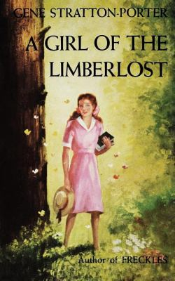Girl of the Limberlost  N/A 9781557092922 Front Cover