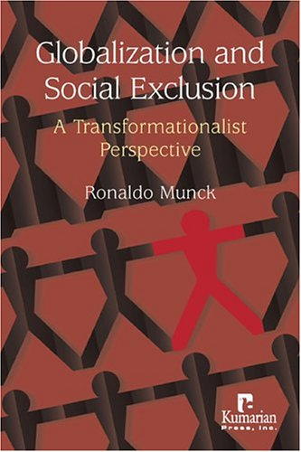 Globalization and Social Exclusion A Transformationalist Perspective  2005 edition cover