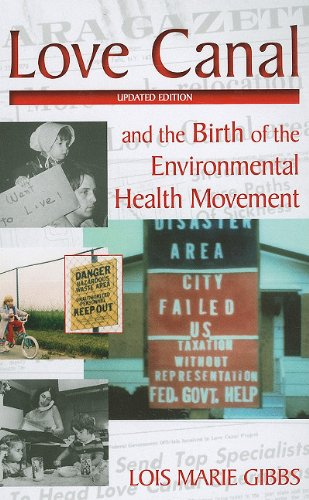 Love Canal And the Birth of the Environmental Health Movement 3rd 2010 edition cover