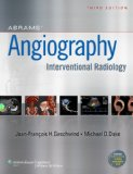 Abrams' Angiography Interventional Radiology 3rd 2014 (Revised) edition cover