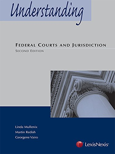 Understanding Federal Courts and Jurisdiction   2014 edition cover