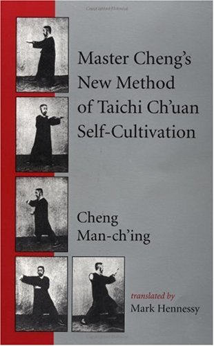 Master Cheng's New Method of Taichi Ch'uan Self-Cultivation   1999 edition cover