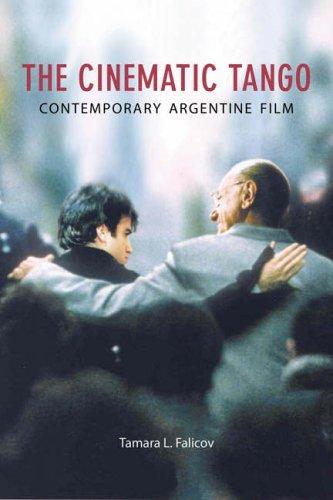 Cinematic Tango Contemporary Argentine Film  2006 edition cover