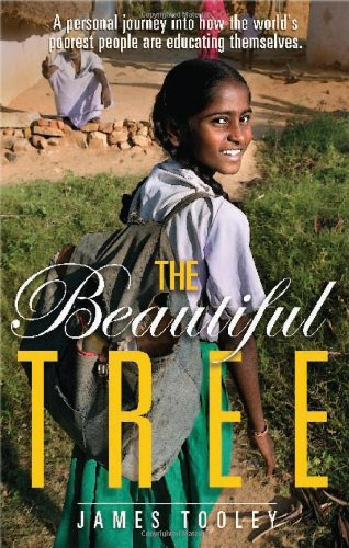 Beautiful Tree A Personal Journey into How the World's Poorest People Are Educating Themselves  2009 edition cover