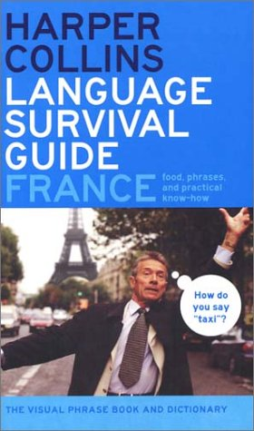 France The Visual Phrasebook and Dictionary  2003 9780060536923 Front Cover