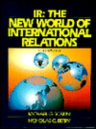 IR The New World of International Relations 2nd 1993 9780135058923 Front Cover
