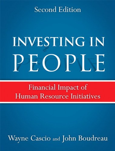 Investing in People Financial Impact of Human Resource Initiatives 2nd 2011 edition cover