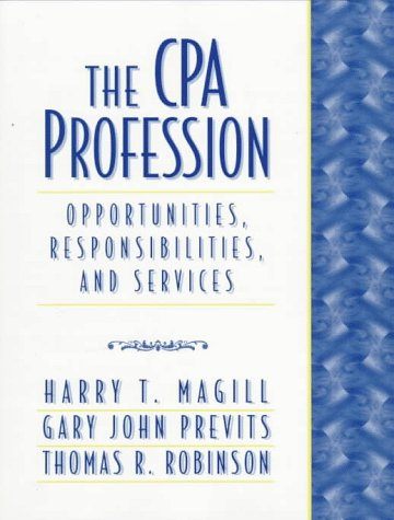 CPA Profession Opportunities, Responsibilities and Services  1998 9780137377923 Front Cover