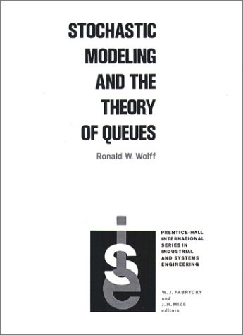 Stochastic Modeling and the Theory of Queues  1st 1989 edition cover