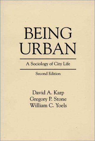 Being Urban A Sociology of City Life 2nd 1991 (Revised) 9780275932923 Front Cover