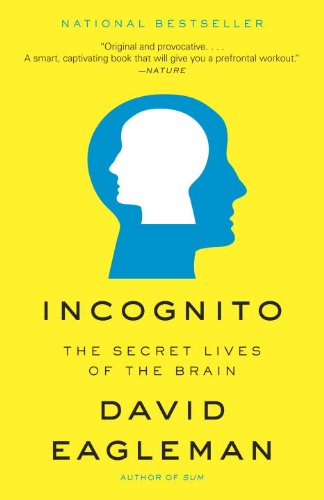Incognito The Secret Lives of the Brain N/A edition cover