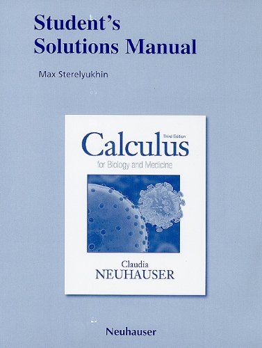 Student Solutions Manual for Calculus for Biology and Medicine  3rd 2011 edition cover