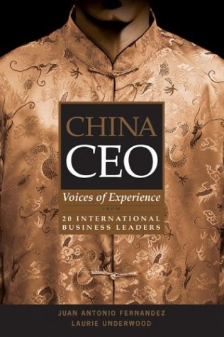 China CEO Voices of Experience from 20 International Business Leaders  2006 edition cover