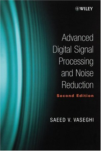 Advanced Digital Signal Processing and Noise Reduction  2nd 2000 (Revised) 9780471626923 Front Cover