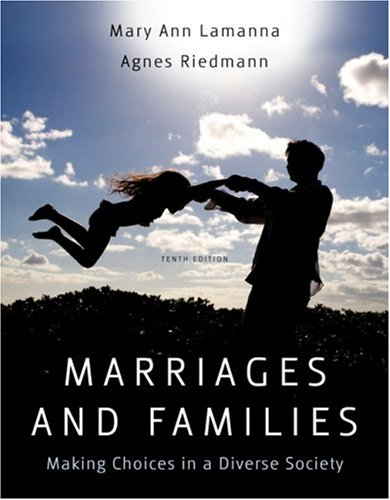 Marriages, Families, and Relationships Making Choices in a Diverse Society 10th 2009 edition cover