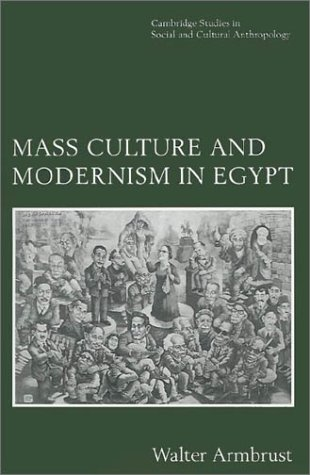 Mass Culture and Modernism in Egypt   1996 edition cover