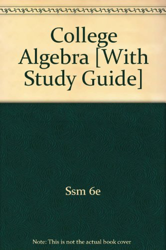 Aufmann College Algebra Plus Student Solutions Manual Sixth Edition 6th 2008 9780618984923 Front Cover