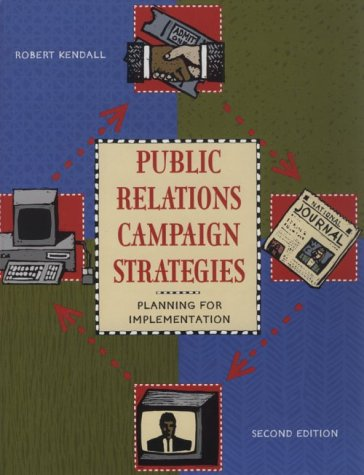Public Relations Campaign Strategies Planning for Implementation 2nd 1996 (Revised) edition cover
