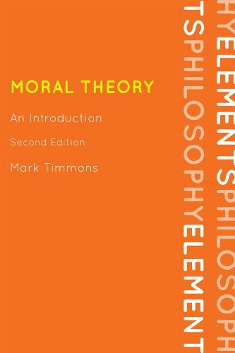 Moral Theory An Introduction 2nd 2012 (Revised) edition cover