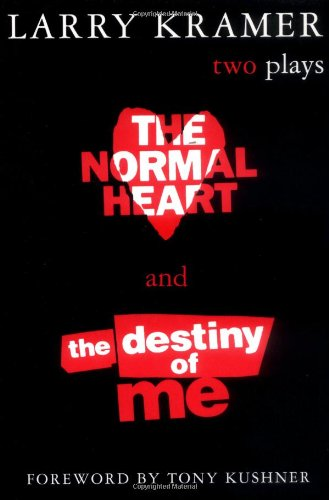 Normal Heart and the Destiny of Me Two Plays  2000 (Reprint) edition cover
