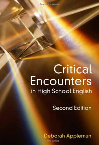 Critical Encounters in High School English Teaching Literary Theory to Adolescents 2nd 2009 edition cover