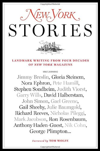 New York Stories Landmark Writing from Four Decades of New York Magazine  2008 edition cover