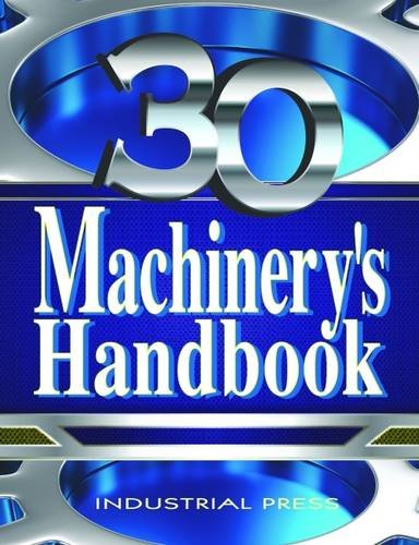Machinery's Handbook, 30th Edition, Large Print  30th 2016 9780831130923 Front Cover