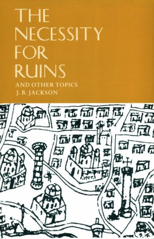 Necessity for Ruins and Other Topics  N/A edition cover