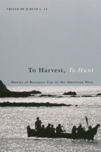 To Harvest, to Hunt Stories of Resource Use in the American West  2007 edition cover