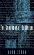 Symphony of Scripture : Making Sense of the Bible's Many Themes  2001 (Reprint) edition cover