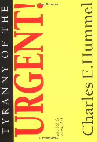 Tyranny of the Urgent   1994 (Revised) edition cover