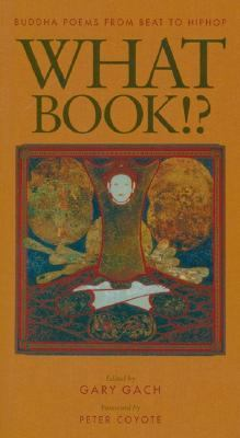 What Book!? Buddha Poems from Beat to Hiphop  1998 edition cover