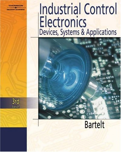 Industrial Control Electronics  3rd 2006 (Revised) 9781401862923 Front Cover