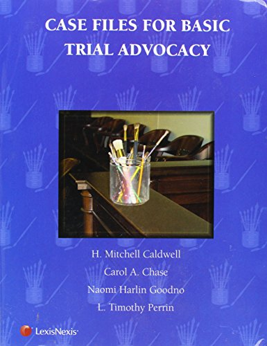 Case Files for Basic Trial Advocacy:   2009 edition cover