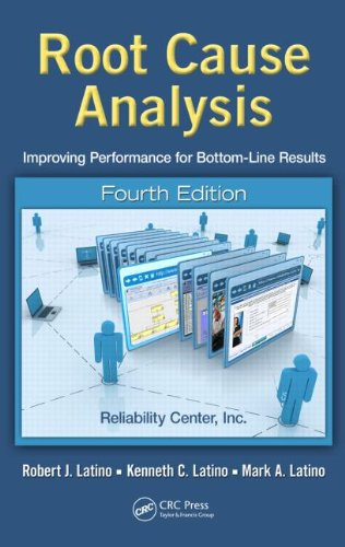 Root Cause Analysis Improving Performance for Bottom-Line Results 4th 2011 (Revised) 9781439850923 Front Cover