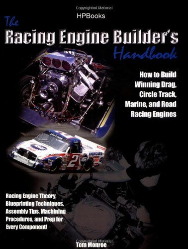 Racing Engine Builder's Handbook How to Build Winning Drag, Circle Track, Marine and Road Racing Engines  2006 9781557884923 Front Cover