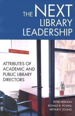 Next Library Leadership Attributes of Academic and Public Library Directors  2003 edition cover