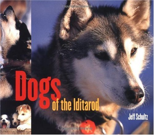 Dogs of the Iditarod   2003 edition cover