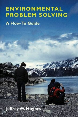 Environmental Problem Solving A How-To Guide  2007 edition cover