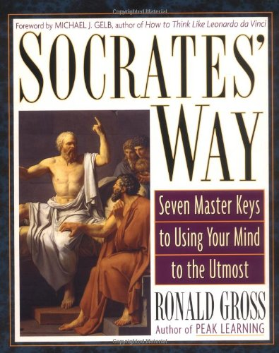 Socrates' Way Seven Keys to Using Your Mind to the Utmost  2002 edition cover