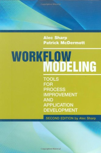 Workflow Modeling Tools for Process Improvement and Applications Development 2nd 2009 edition cover