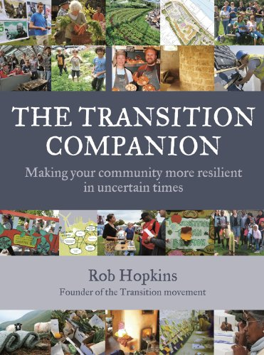 Transition Companion Making Your Community More Resilient in Uncertain Times  2011 edition cover
