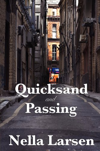 Quicksand and Passing  N/A 9781604599923 Front Cover