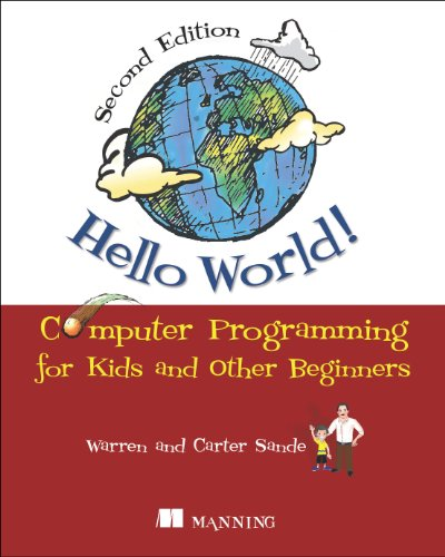 Hello World! Computer Programming for Kids and Other Beginners 2nd 2013 edition cover