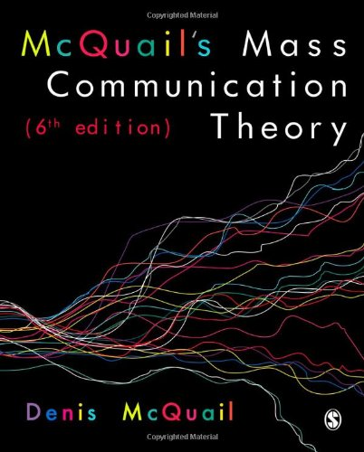McQuail's Mass Communication Theory  6th 2010 9781849202923 Front Cover