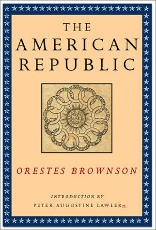 American Republic Its Constitution, Tendencies and Destiny N/A 9781882926923 Front Cover