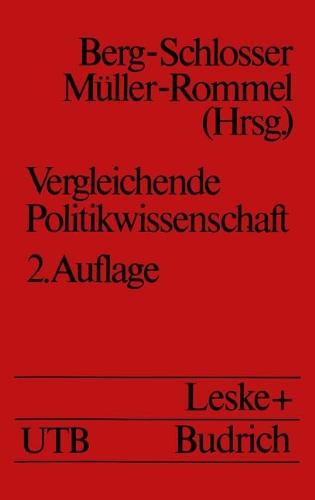 Vergleichende Politikwissenschaft: Ein Einführendes Studienhandbuch 2nd 1992 9783810008923 Front Cover